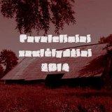 2014 m. liepos 27 d. - Paraleliniai saulėlydžiai